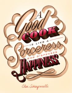 A Good Cook is like a Sorceress who dispenses Happiness - Woman's Day - Friends of Type