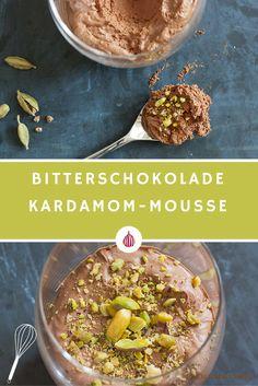 Bitterschokolade-Kardamom-Mousse ohne Kochen.