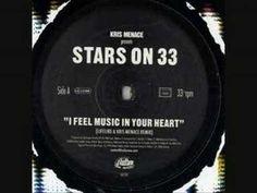 Kris Menace Pres. Stars On 33 - I Feel Music In Your Heart