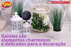 Para mais dicas, acesse www.revistacasalinda.com.br