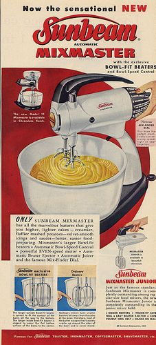 All four of us girls were in 4-H, so we were always using Mom's Sunbeam Mixer.  She made use the good cooks that we all are today. THANKS MOM!!!
