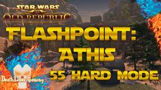 Star Wars The Old Republic - Athis 55 Hard Mode