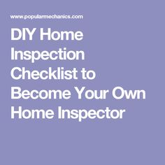 Home Inspection Checklist ThereS A Long List Here And Your