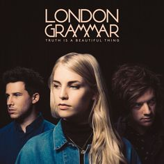 """London-based pop trio London Grammar has released a new song """"Oh Woman Oh Man"""" from their sophomore album """"Truth Is a Beautiful Thing"""". Rock Indé, Pop Rock, Trip Hop, New Music Albums, My Music, Live Music, Lp Vinyl, Vinyl Records, London Grammer"""