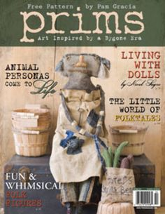 Prims Magazine (not a WV produced magazine but wonderful, indeed)