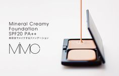MiMC Mineral Creamy Foundation SPF20 PA++ 美容液でメイクするファンデーション