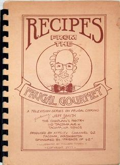 Recipes From the Frugal Gourmet