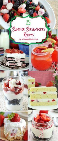 Strawberry Recipes at wineandglue.com