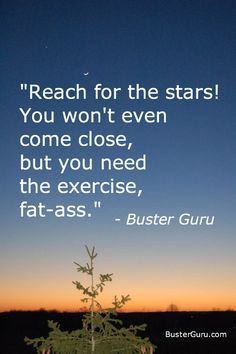 #funny For the top 20 funny INSPIRING quotes like this, click above twice ;-)