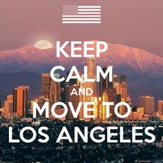 1000 images about keep calm on pinterest keep calm for Moving from los angeles to new york