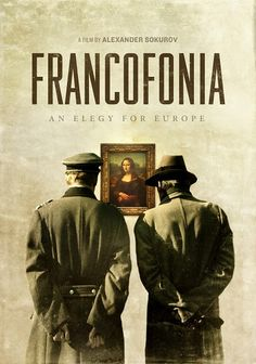 """Francofonia"" von Alexander Sokurov. Mehr unter: http://www.kino-zeit.de/filme/francofonia"
