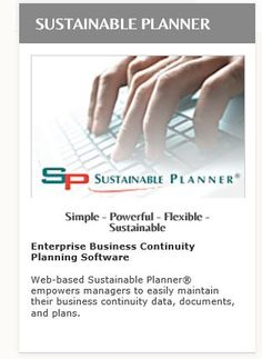 """Sustainable Planner® empowers managers to easily """"own"""" their continuity plan data, documents, and plans.  Business Continuity or COOP, IT disaster recovery and other continuity plans can be implemented as a sustainable process if managers are """"hands-on"""" in building, updating, and maintaining their continuity plans. Business Continuity/Disaster Recovery professionals can then use their time to analyze exposures, enhance preparedness, and consult with departmental continuity planners."""