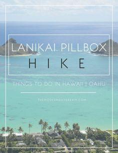 Lanikai Pillbox HIke | Things to Do in Hawaii, Oahu
