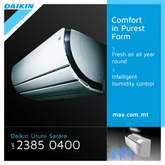 The award winning Ururu Sarara offers you the ultimate comfort solution with extremely low environmental impact and low energy consumption.   http://www.daikin.com.mt/for-your-home/needs/air-conditioning/ururu-sarara/index.jsp