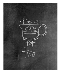 This Tea for Two Chalkboard Print by Doodli-Do's is perfect! #zulilyfinds