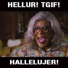 Funny Madea Quotes and Sayings | Via Nancy Gonzalez