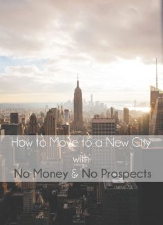 How to move to a new city with no money and no prospects. If I moved to NYC with $300 in my pocket, you can too! - L Bee and the Money Tree