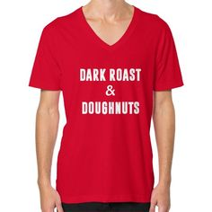 Dark Roast and Donuts V-Neck (on man) Shirt