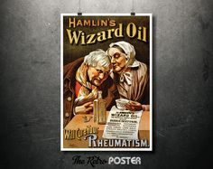 1890 Hamlin's Wizard Oil - Will Cure Your Rheumatism Vintage Advertising Poster // High Quality Fine Art Reproduction Giclée Print by TheRetroPoster on Etsy