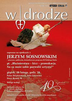 40-lecie miesięcznika: spotkanie z Jerzym Sosnowskim