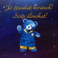 Jó reggelt! Legyen szép a napod!,Jó reggelt! Legyen szép a napod!,Jó éjszakát,szép álmokat!,Emlékezz mindenre,Jó reggelt! Legyen szép a napod!,Jó reggelt! Legyen szép a napod!,Jó éjszakát,szép álmokat!,Hello január!,2019,Jó reggelt! Legyen szép a napod!, - yulchee Blogja - Dsida Jenő, Babits Mihály,A nap idézete,A nap idézete/Lucien del Mar/,A nap verse,Ady Endre,Anthony de Mello,Anyáknapja,Az életről,Baranyi Ferenc,Bella István,Bényei József,Buddha,Csernus Imre,Dsida Jenő,Ébresztő bölcsességek Good Night Friends, Good Night Gif, Share Pictures, Animated Gifs, About Me Blog, Smiley, Smurfs, Teddy Bear, Humor