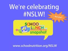 Make sure and celebrate National School Lunch Week 2015 by showcasing what your school is doing to promote lunches at school. #NSLW