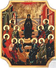 The Theotokos & the Twelve Apostles — Fifty Days after the Resurrection of Christ, awaiting the descent of the Holy Spirit