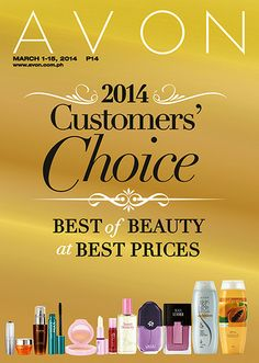 Our very best chosen by you! When it comes to choosing the best beauty products, we believe that there is no better expert than you, our customers. You are the ones who try, buy, and pick your own favorites. So we gathered the results from our recent online survey of your top choices in beauty, and now they're all here at amazing prizes! Check out other great finds at http://www.avon.com.ph/PRSuite/pr_ebrochure.page for details!