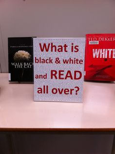 What is black white and read all over : display by colors : @ MEI Secondary Library