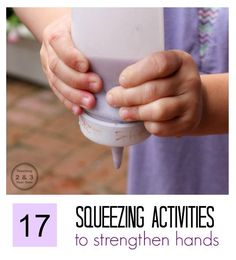 Is your child ready to write? The arm, wrist, hands and fingers must be strengthened before that happens. Here are 17 ways to strengthen hands, preparing preschoolers for future writing. Teaching 2 and 3 Year Olds