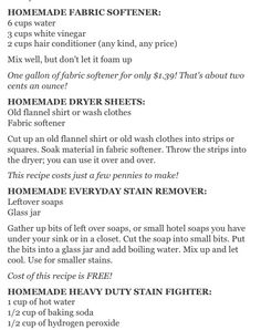 Home made fabric softener, stain fighter, & dryer sheets.