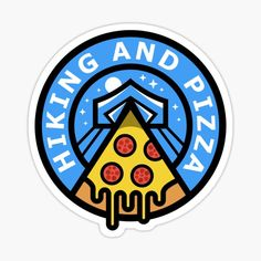 Hiking and Pizza Sticker #hiking #pizza #camping #funny #hikingandpizza #food #outdoors #adventure #tent #moon #food #foodie Moon Food, Funny Design, Tent, Pizza, Hiking, Outdoors, Camping, Adventure, Stickers