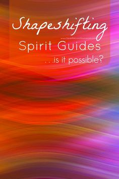 Have a Spirit Guide mystery on your hands? Can guides shift from one appearance to another with ease? Get to the bottom of it in this post. AgQ