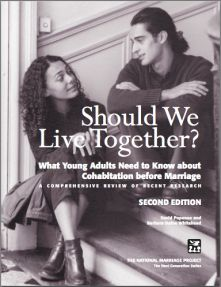 Should We Live Together? I had to read this for a Marriage relations class I took at BYU-Idaho and it tells the risks of cohabiting.