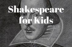 Shakespeare for Kids - Eclectic Homeschooling