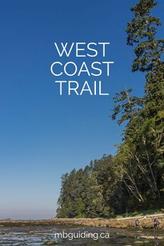 Welcome to our West Coast Trail Guide! This resource includes information and tips to help plan your adventure in Pacific Rim National Park Reserve. via @MBGuiding