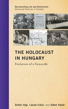 The Holocaust in Hungaryprovides a comprehensive documentary account of one of the most brutal and effective killing campaigns in history.