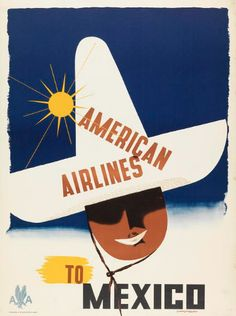 Design by Edward McKnight Kauffer (1890-1954, American, active England), ca. 1948, American Airlines to Mexico. iL