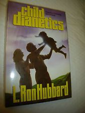 dianetics | Child Dianetics: Dianetics Processing for Children by L.Ron Hubbard