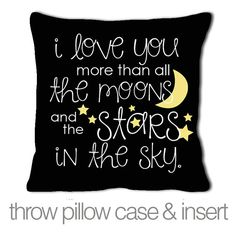 i love you more than all the moons and stars custom throw pillow with removable black fabric pillowcase new baby gift on Etsy, $30.00