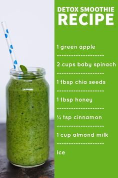 When you want to your body, it's important to drink the right juices and smoothies. This detox smoothie recipe will give you everything you need. All you have to do is mix 1 green apple, 2 cups of baby spinach, 1 tablespoon of chia seeds, 1 tablespo Detox Smoothie Recipes, Healthy Juice Recipes, Healthy Detox, Healthy Juices, Juice Smoothie, Healthy Drinks, Detox Juices, Healthy Water, Detox Smoothies