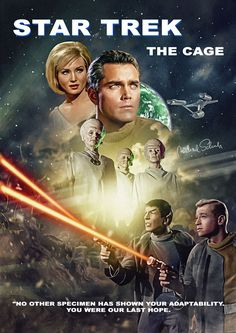 Star Trek The Cage Promo Art The classic series premiere that started us on this amazing sci-fi adventure Star Trek 1, Star Trek Voyager, Star Trek Ships, Leonard Nimoy, William Shatner, Science Fiction, Deep Space Nine, Star Trek Posters, Star Trek Episodes