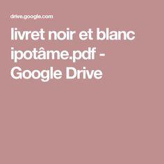 livret noir et blanc ipotâme.pdf - GoogleDrive