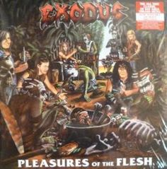 Exodus (metal Group) - Pleasures Of The Flesh | £15.99