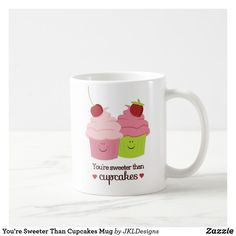 Shop You're Sweeter Than Cupcakes Mug created by JKLDesigns. Valentine Day Cupcakes, Love Valentines, Valentine Day Gifts, Valentine Hearts, Christmas Card Holders, Christmas Cards, Cartoon Cupcakes, Cherry Topping, Kawaii