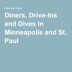 Diners, Drive-Ins and Dives in Minneapolis and St. Paul