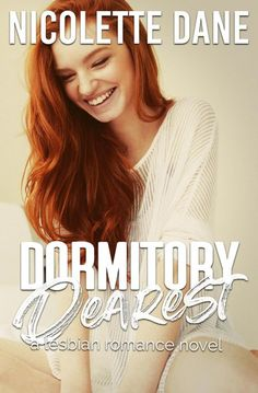 Buy Dormitory Dearest: A Lesbian Romance Novel by  Nicolette Dane and Read this Book on Kobo's Free Apps. Discover Kobo's Vast Collection of Ebooks and Audiobooks Today - Over 4 Million Titles! Beautiful Love Stories, Novels To Read, Romance Novels, Love Story, Lgbt, Lesbian, Dormitory, Free Apps, Audiobooks