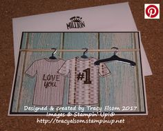 Masculine Valentine or birthday card created using the Custom Tee Stamp Set and T-Shirt Builder Framelits Bundle from the Stampin' Up! 2017 Occasions Catalogue.  http://tracyelsom.stampinup.net