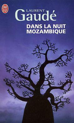 Amazon.fr - Dans la nuit mozambique : Et autres récits - Laurent Gaude - Livres