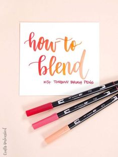 How to Blend Markers Tutorial: Tombow Brush Pens - Consumer Crafts lettering How to Blend Markers Tutorial: Tombow Brush Pens - Consumer Crafts Tombow Dual Brush Pen, Tombow Markers, Brush Pen Art, Watercolor Brush Pen, Brush Markers, Copic Pens, Best Brush Pens, Coloring Brush Pen, Colouring